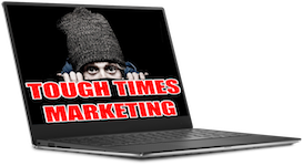 Tough Times Marketing Review
